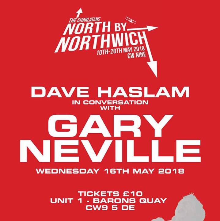 Dave Haslam to interview Gary Neville in Northwich